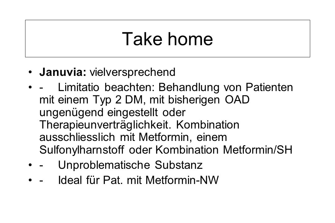 Take home Januvia: vielversprechend