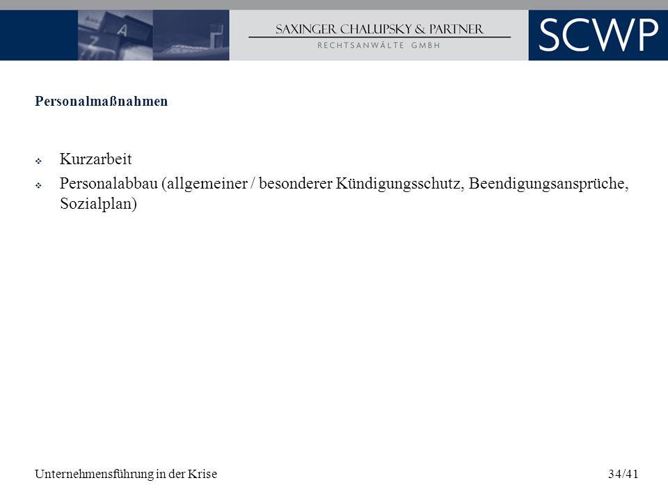 Personalmaßnahmen Kurzarbeit. Personalabbau (allgemeiner / besonderer Kündigungsschutz, Beendigungsansprüche, Sozialplan)