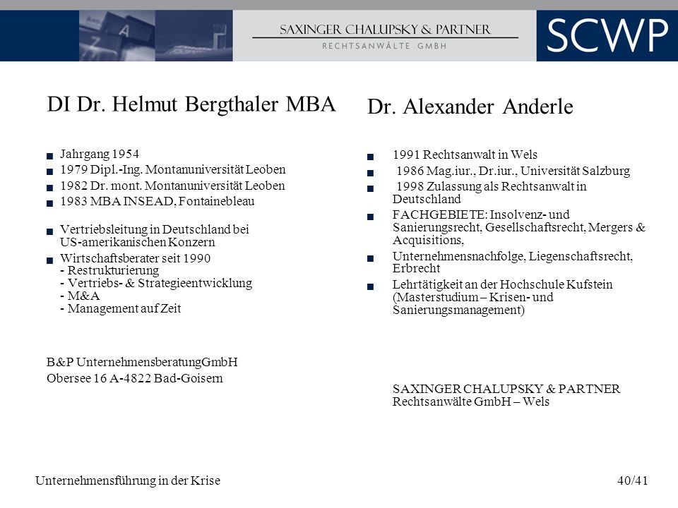 DI Dr. Helmut Bergthaler MBA Dr. Alexander Anderle