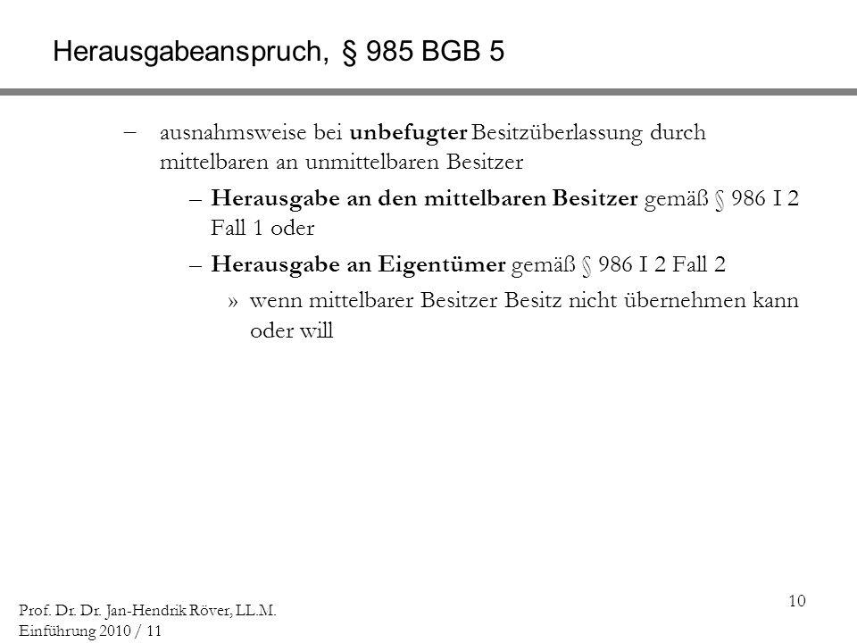 Herausgabeanspruch, § 985 BGB 5