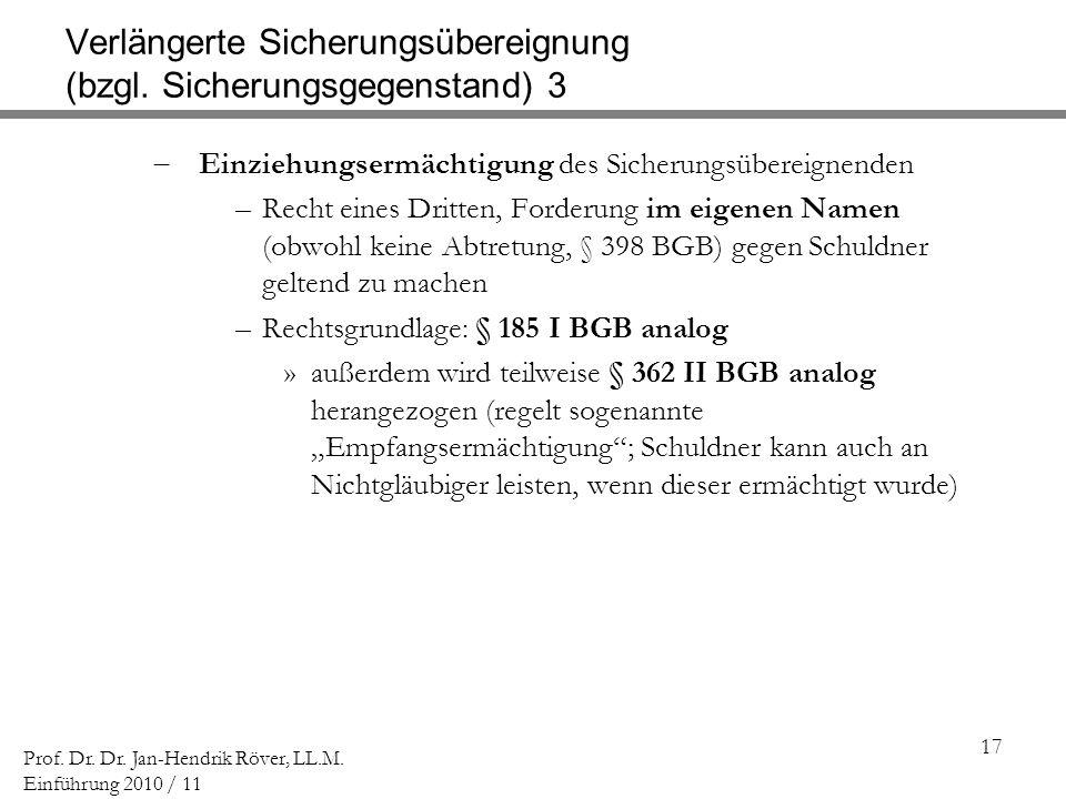 Verlängerte Sicherungsübereignung (bzgl. Sicherungsgegenstand) 3