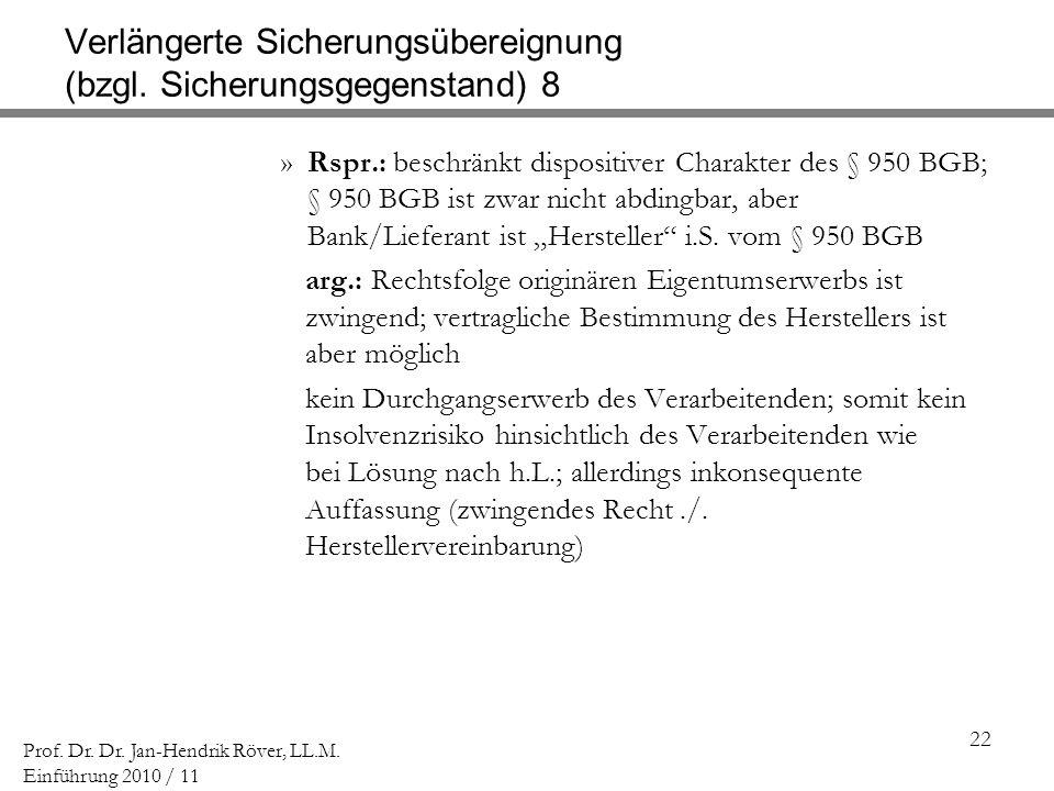 Verlängerte Sicherungsübereignung (bzgl. Sicherungsgegenstand) 8