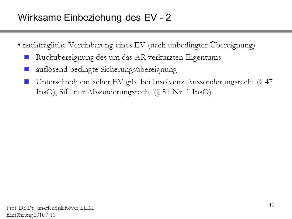Wirksame Einbeziehung des EV - 2