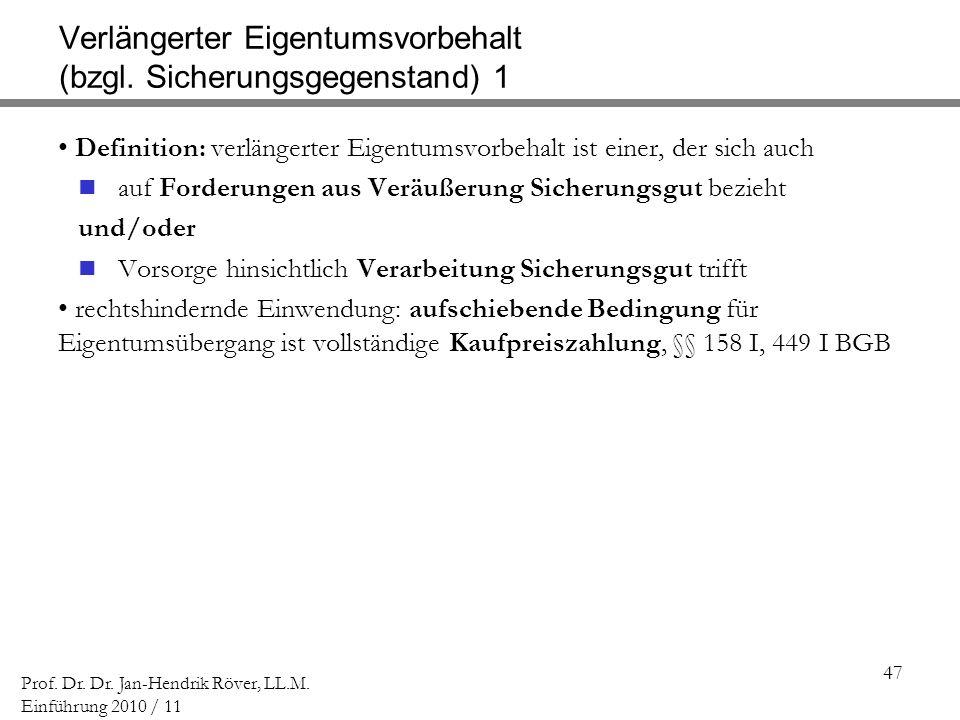 Verlängerter Eigentumsvorbehalt (bzgl. Sicherungsgegenstand) 1
