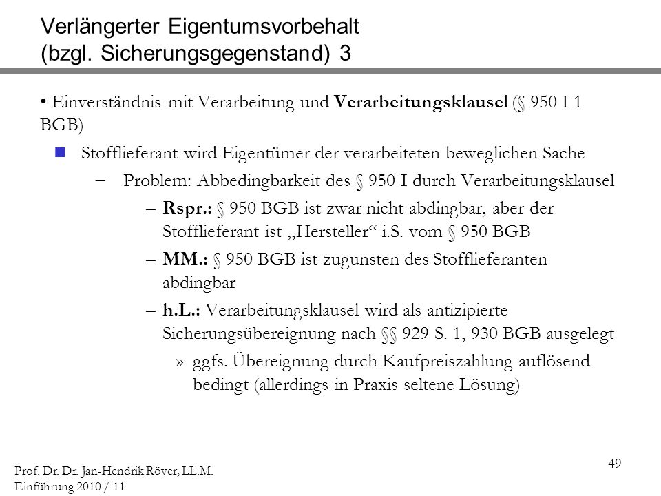 Verlängerter Eigentumsvorbehalt (bzgl. Sicherungsgegenstand) 3