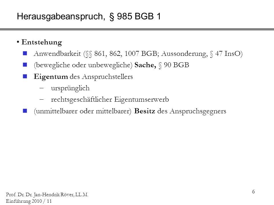 Herausgabeanspruch, § 985 BGB 1