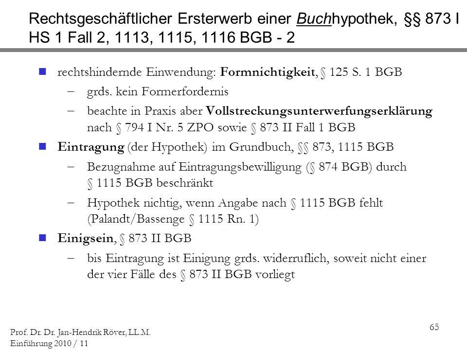 Rechtsgeschäftlicher Ersterwerb einer Buchhypothek, §§ 873 I HS 1 Fall 2, 1113, 1115, 1116 BGB - 2