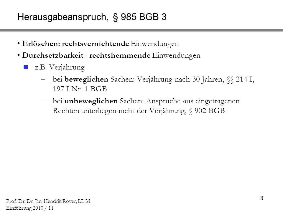 Herausgabeanspruch, § 985 BGB 3