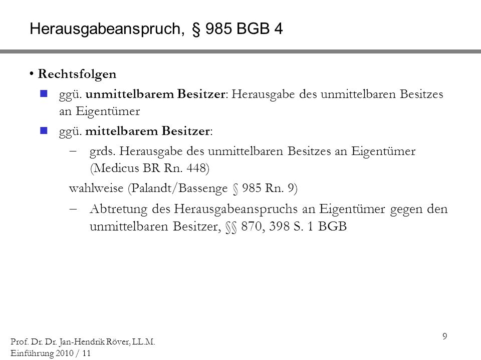 Herausgabeanspruch, § 985 BGB 4