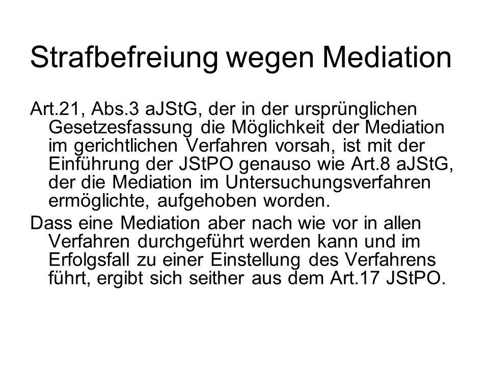 Strafbefreiung wegen Mediation
