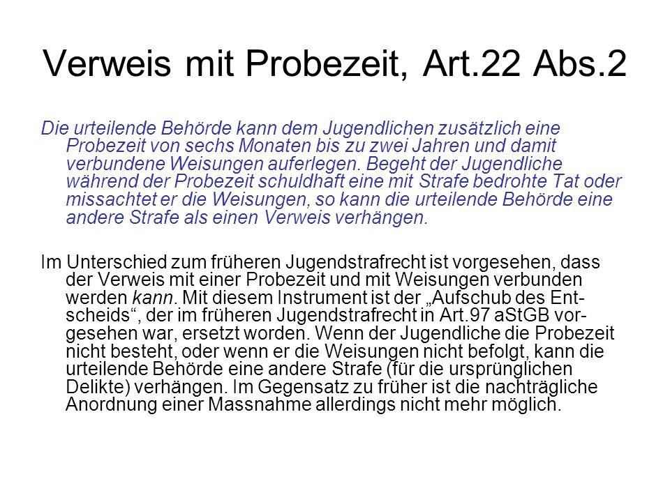 Verweis mit Probezeit, Art.22 Abs.2
