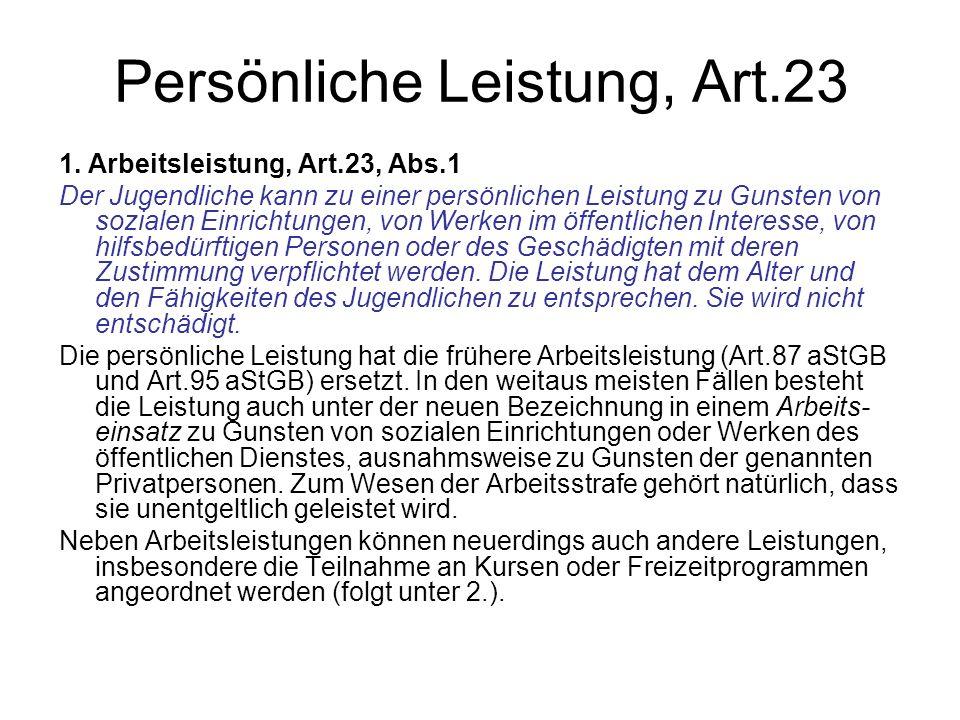 Persönliche Leistung, Art.23