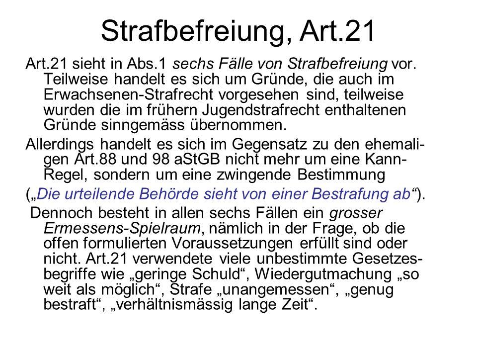 Strafbefreiung, Art.21