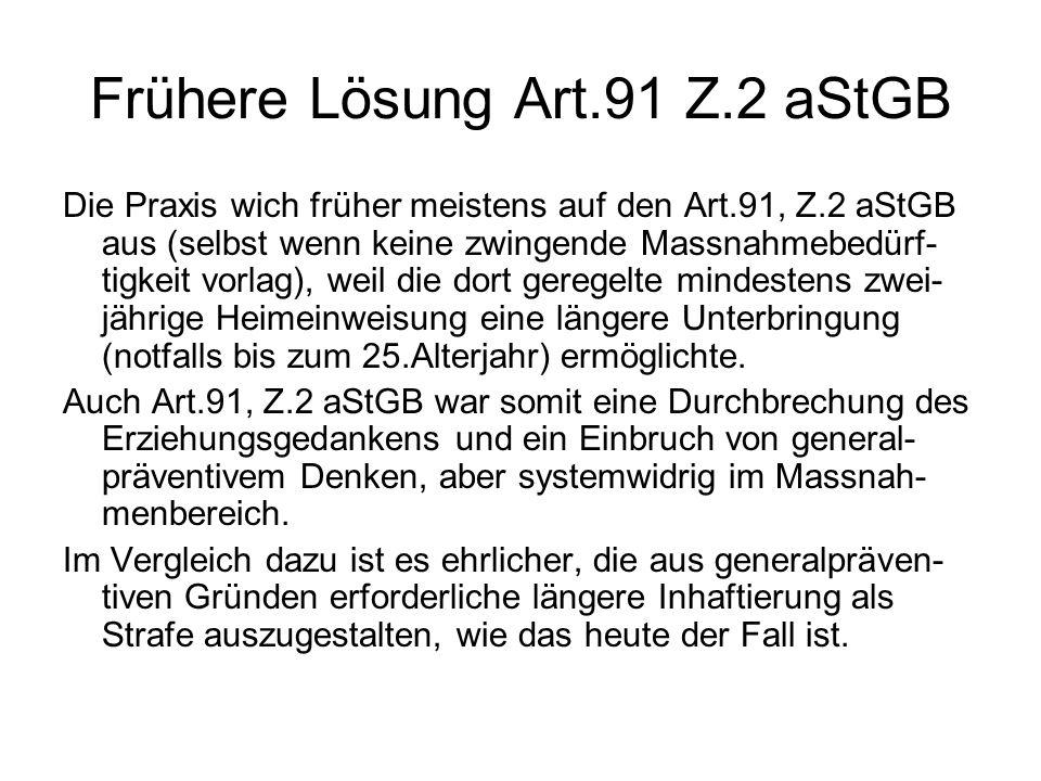 Frühere Lösung Art.91 Z.2 aStGB