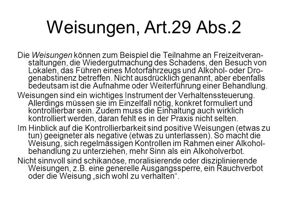 Weisungen, Art.29 Abs.2