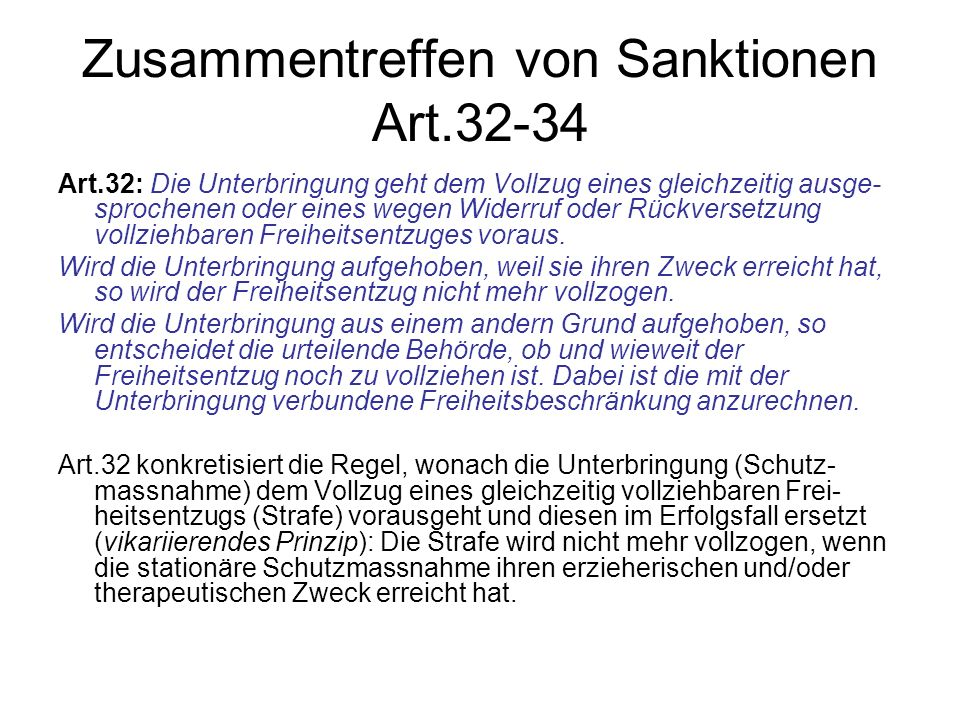 Zusammentreffen von Sanktionen Art.32-34