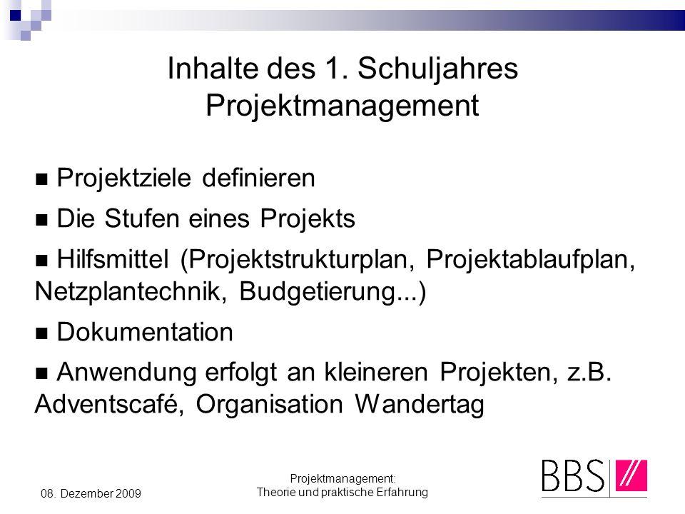 Inhalte des 1. Schuljahres Projektmanagement