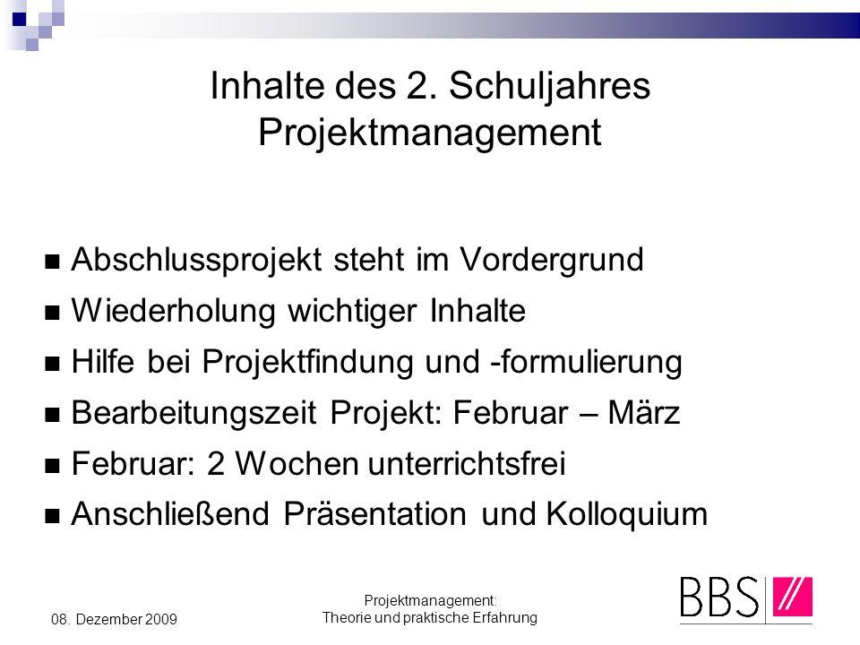 Inhalte des 2. Schuljahres Projektmanagement