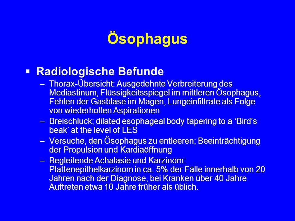 Ösophagus Radiologische Befunde