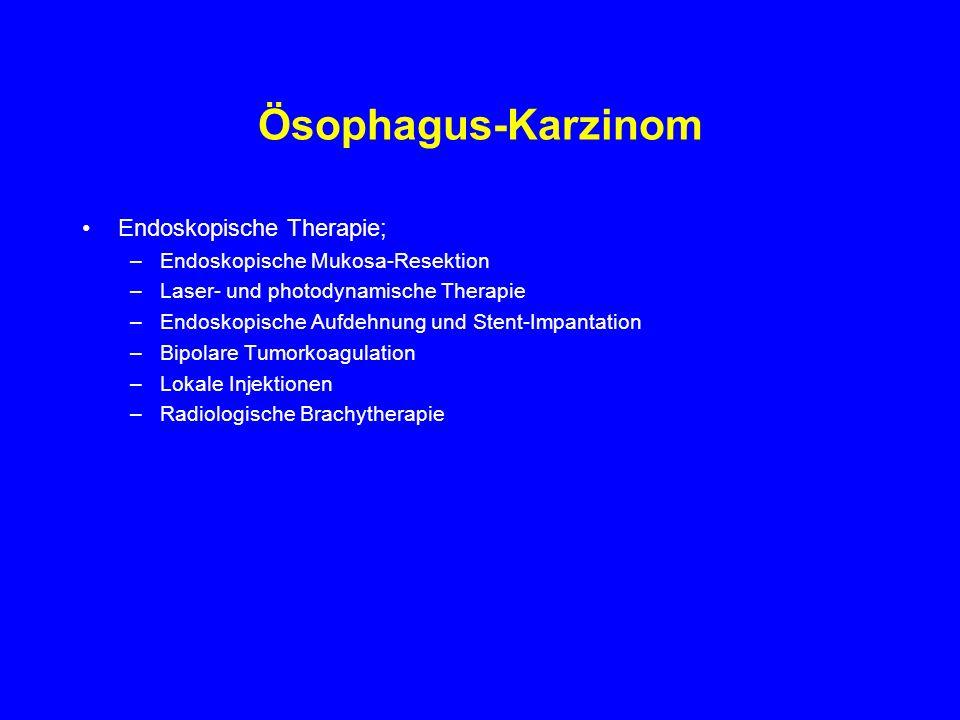 Ösophagus-Karzinom Endoskopische Therapie;