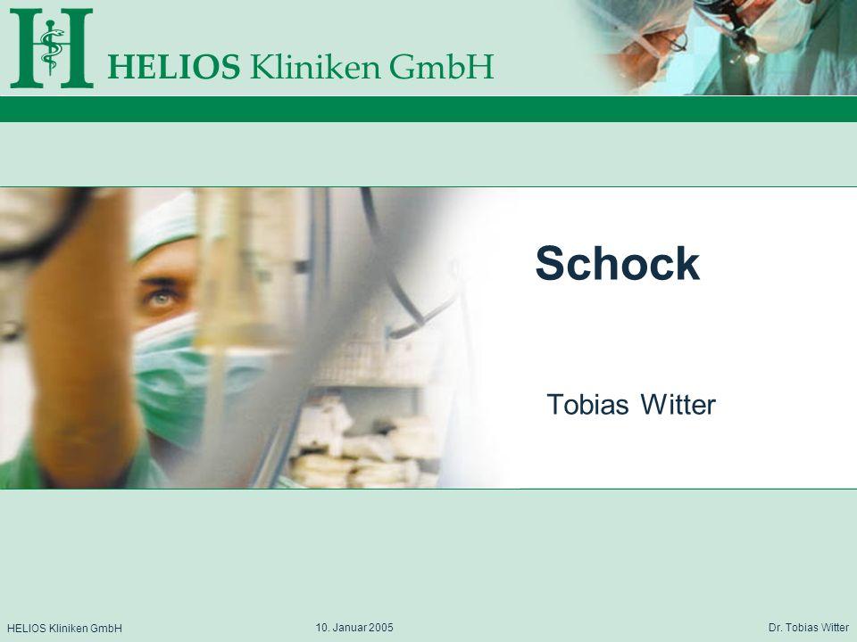 Schock Tobias Witter 10. Januar 2005 Dr. Tobias Witter