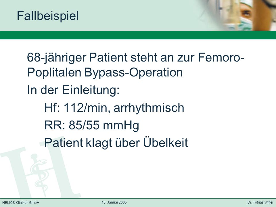 68-jähriger Patient steht an zur Femoro-Poplitalen Bypass-Operation