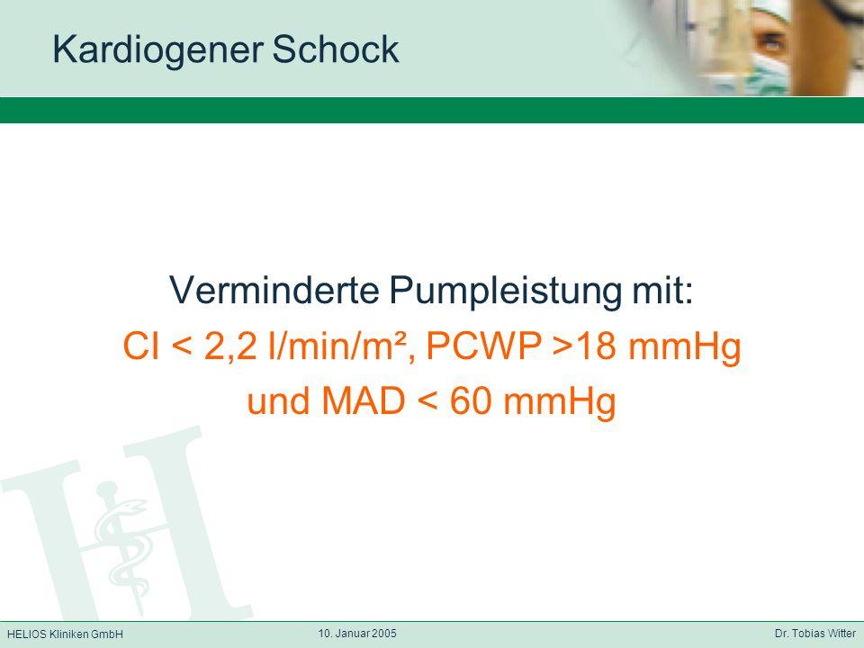 Verminderte Pumpleistung mit: CI < 2,2 l/min/m², PCWP >18 mmHg