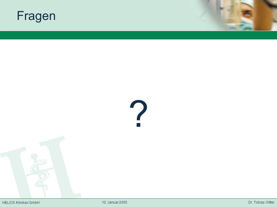 Fragen 10. Januar 2005 Dr. Tobias Witter