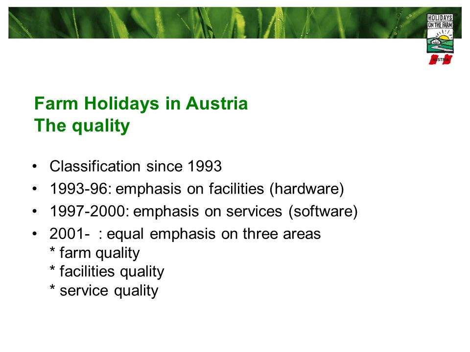 Farm Holidays in Austria The quality