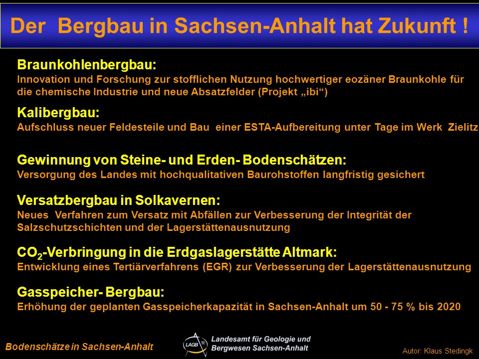 Der Bergbau in Sachsen-Anhalt hat Zukunft !