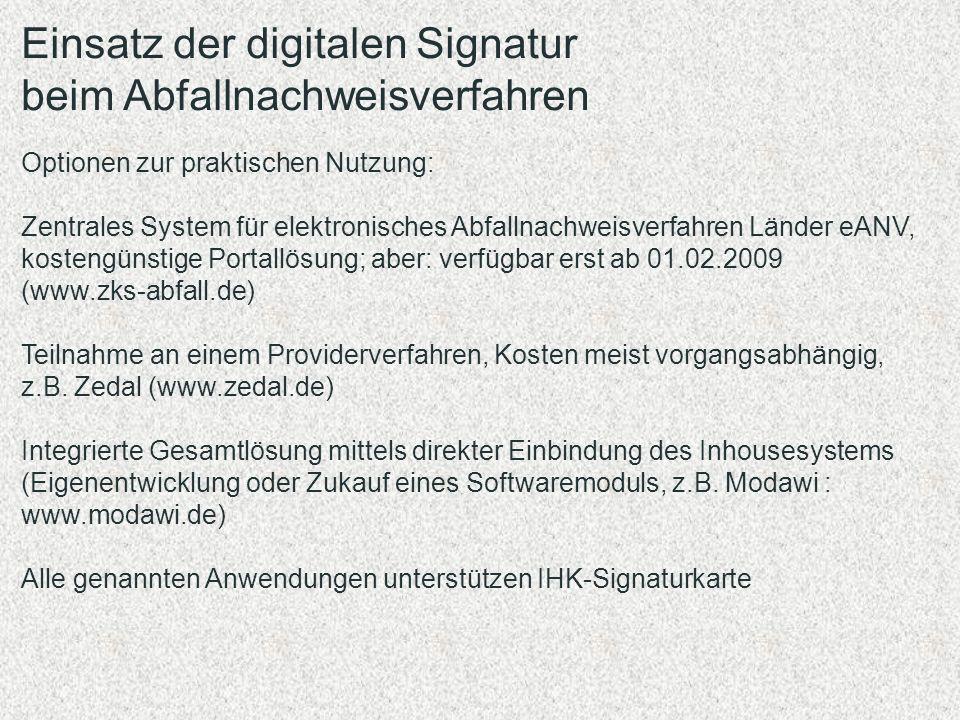 Einsatz der digitalen Signatur beim Abfallnachweisverfahren