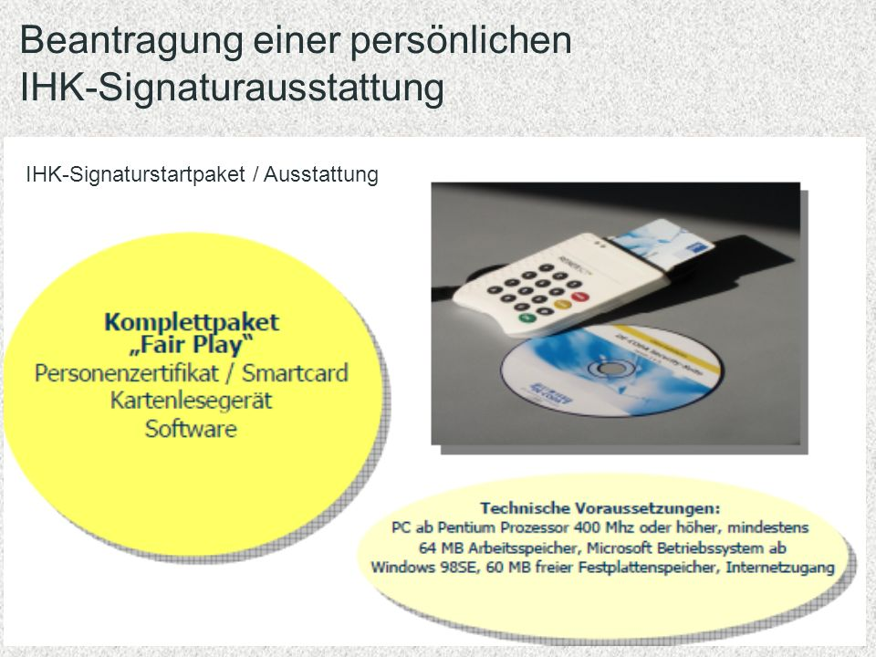 Beantragung einer persönlichen IHK-Signaturausstattung
