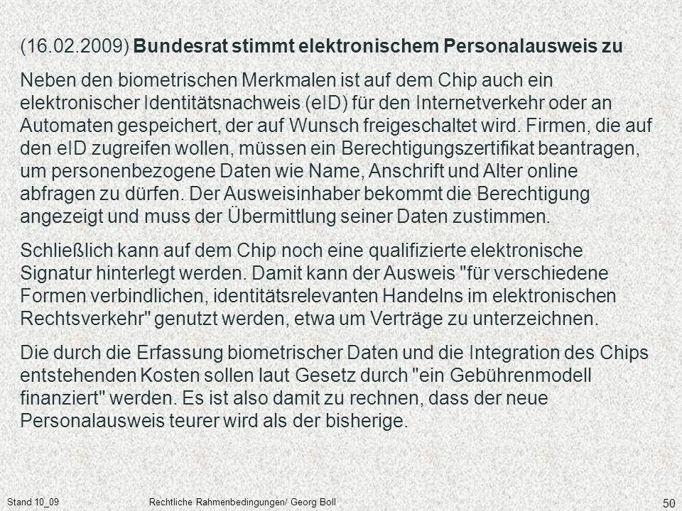(16.02.2009) Bundesrat stimmt elektronischem Personalausweis zu