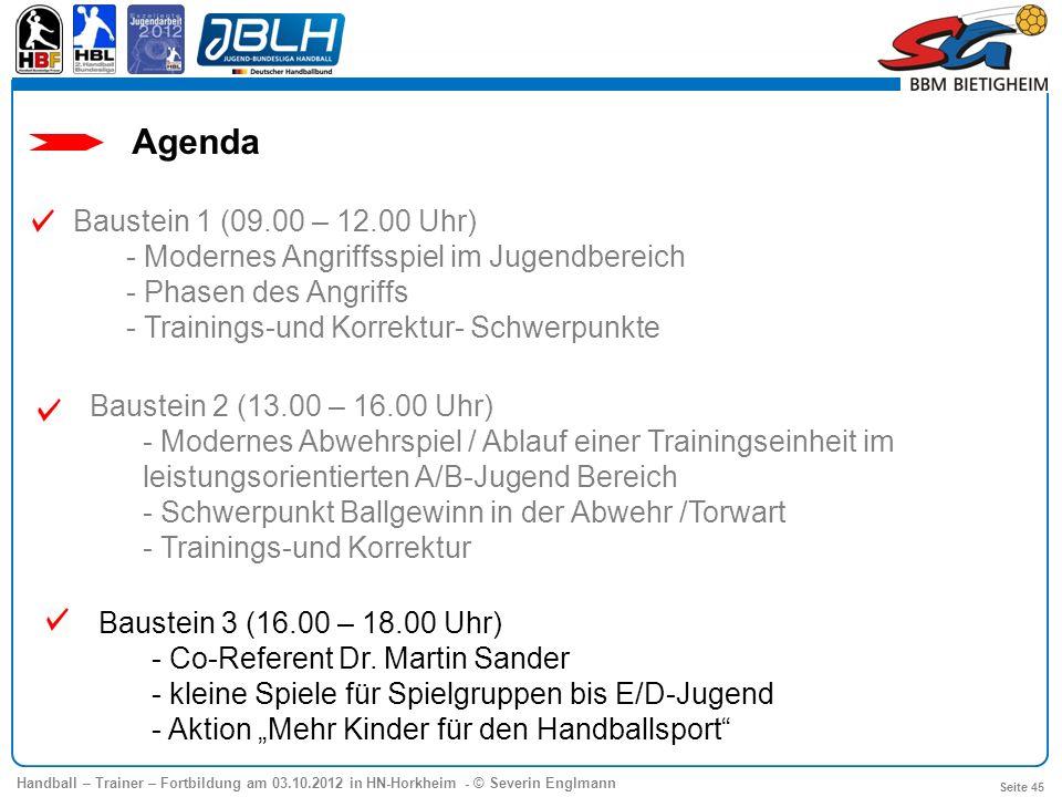 Baustein 2 (13.00 – 16.00 Uhr) - Modernes Abwehrspiel - Schwerpunkt Ballgewinn in der Abwehr /Torwart - Trainings-und Korrektur