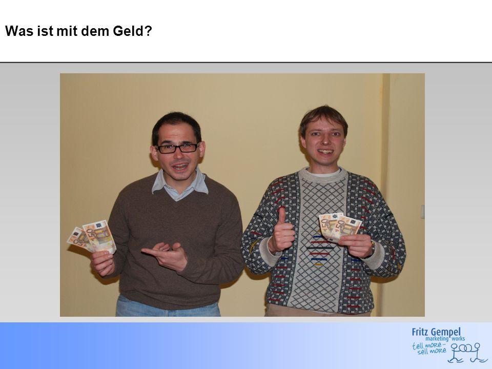 Was ist mit dem Geld