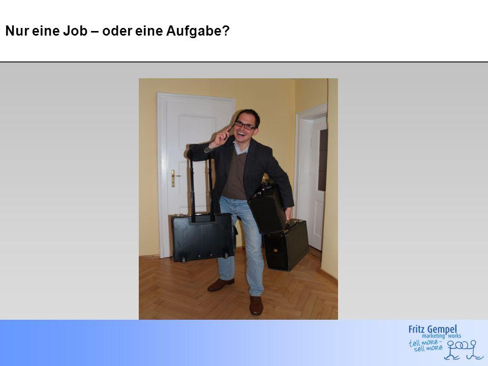 Nur eine Job – oder eine Aufgabe