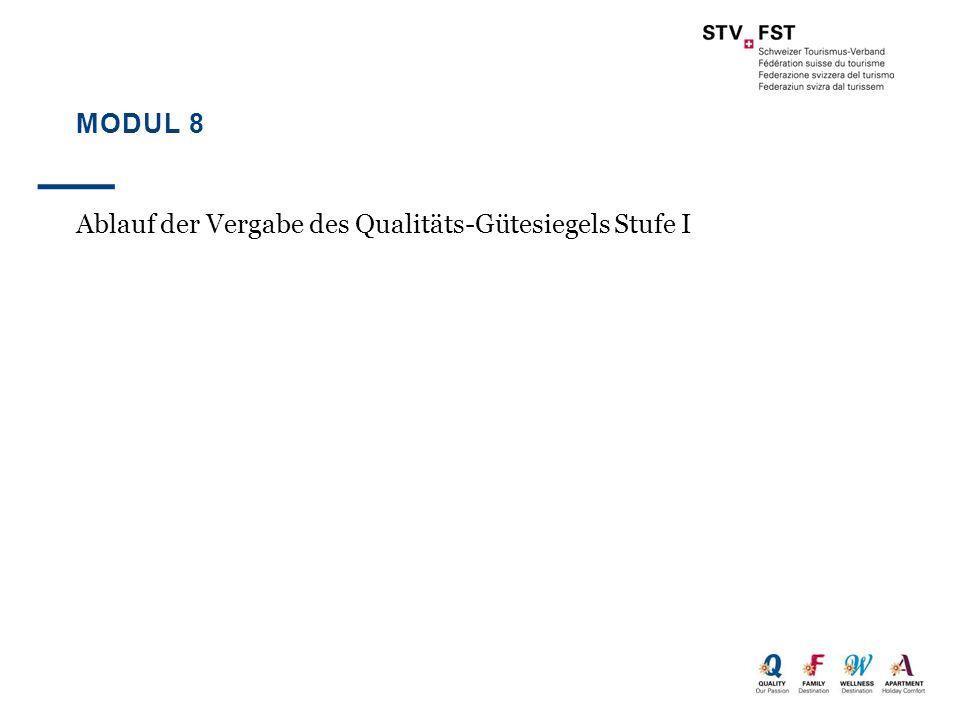 Modul 8 Ablauf der Vergabe des Qualitäts-Gütesiegels Stufe I