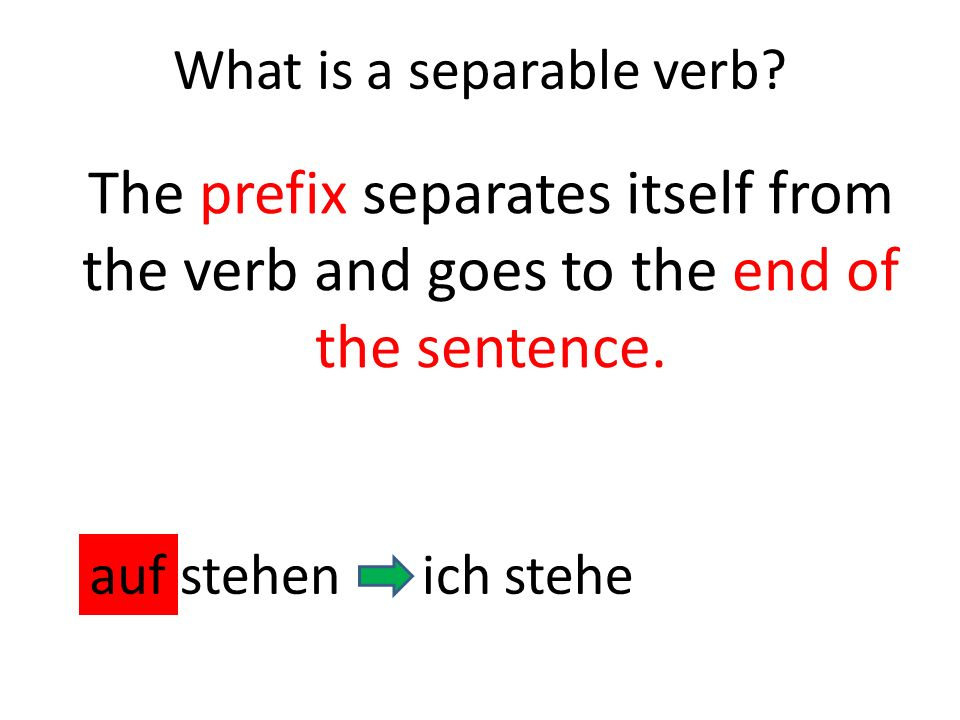 What is a separable verb