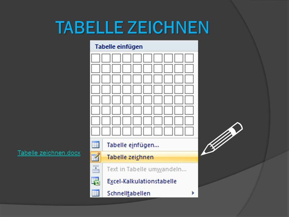Tabelle zeichnen Tabelle zeichnen.docx 