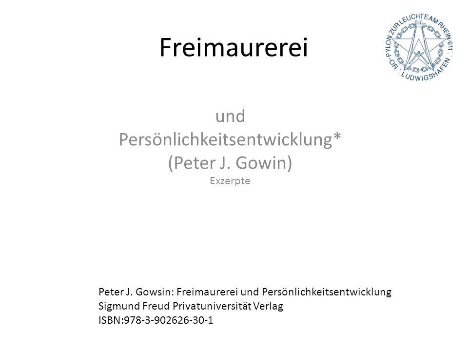 und Persönlichkeitsentwicklung* (Peter J. Gowin) Exzerpte