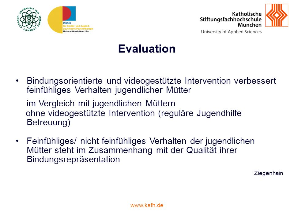 Evaluation Bindungsorientierte und videogestützte Intervention verbessert feinfühliges Verhalten jugendlicher Mütter.