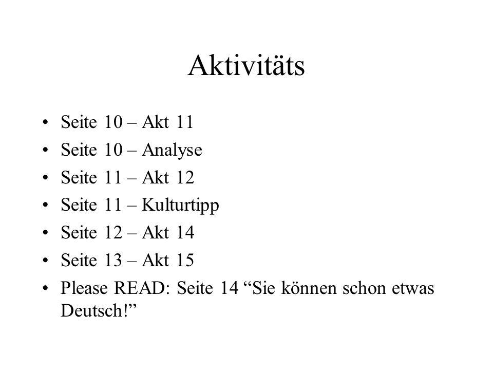 Aktivitäts Seite 10 – Akt 11 Seite 10 – Analyse Seite 11 – Akt 12