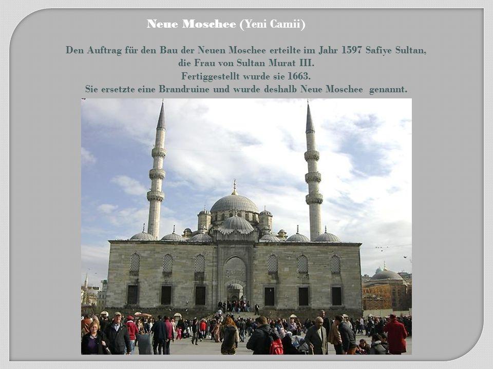 Neue Moschee (Yeni Camii)