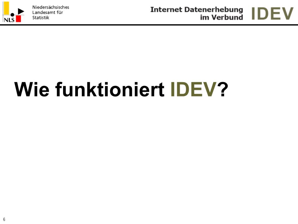 Wie funktioniert IDEV