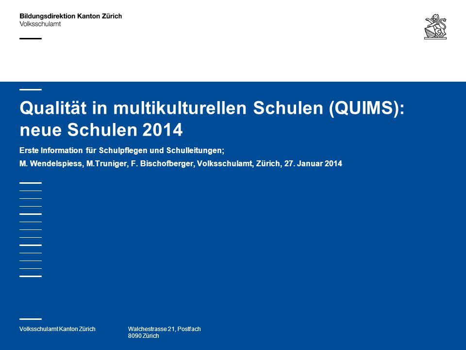 Qualität in multikulturellen Schulen (QUIMS): neue Schulen 2014