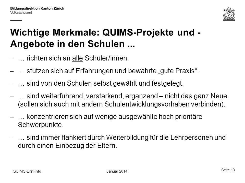 Wichtige Merkmale: QUIMS-Projekte und - Angebote in den Schulen ...