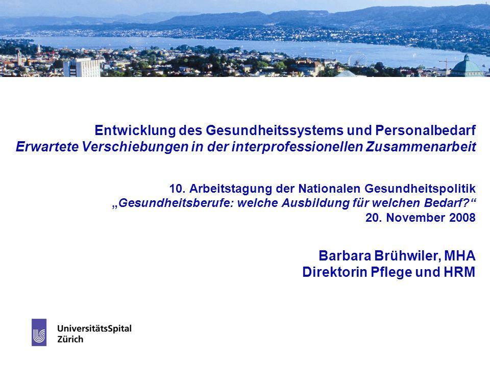 Entwicklung des Gesundheitssystems und Personalbedarf Erwartete Verschiebungen in der interprofessionellen Zusammenarbeit 10.