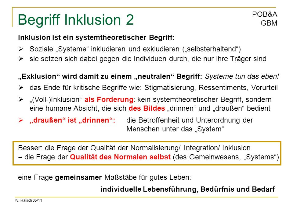 Begriff Inklusion 2 Inklusion ist ein systemtheoretischer Begriff: