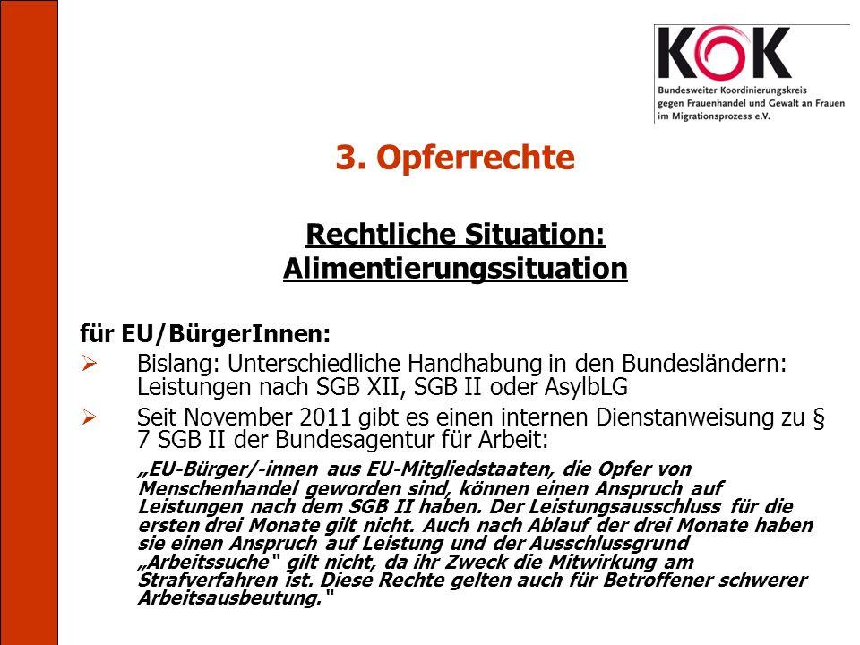 Rechtliche Situation: Alimentierungssituation