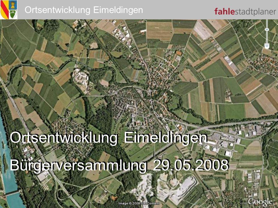 Ortsentwicklung Eimeldingen Bürgerversammlung 29.05.2008